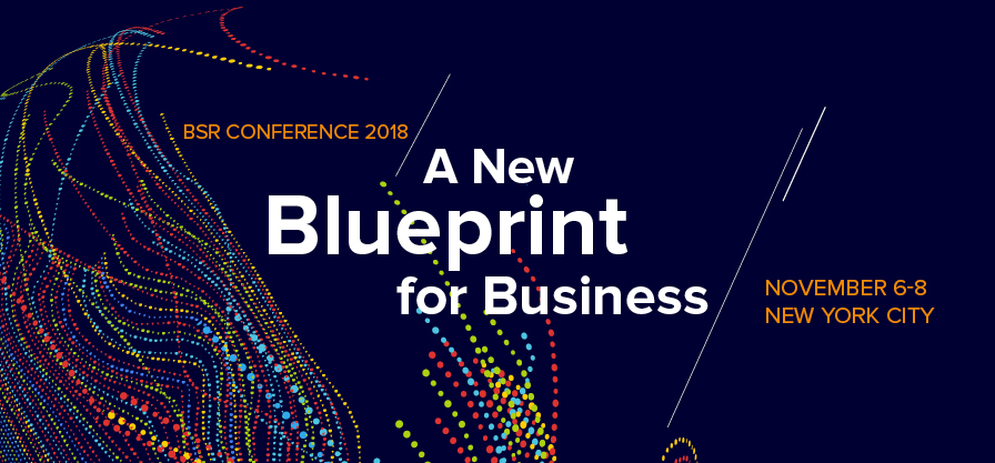 Bsr conference 2018 upcoming events bsr entrepreneurs foundations nonprofit organizations and governments be a part of it and help your company define its own blueprint for sustainability malvernweather Image collections