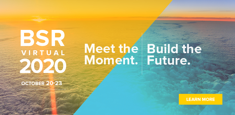 BSR Conference 2020: Meet the Moment. Build the Future.